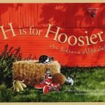 H is for Hoosier: An Indian Alphebet